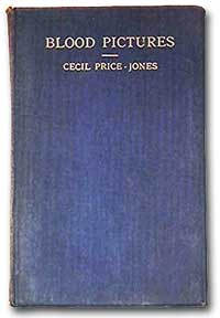 Cecil Price-Jones: Blood pictures